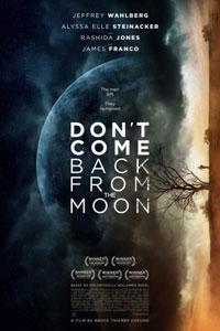 Не возвращайся с луны (2017)