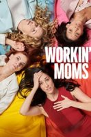 Работающие мамы. Сериал (2017)